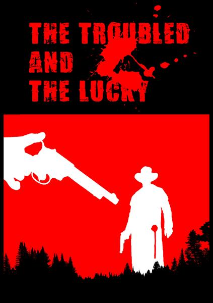 The Troubled and The Lucky western poster - Mihnea Cernat