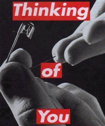 Untitled (Thinking of You) - Barbara Kruger