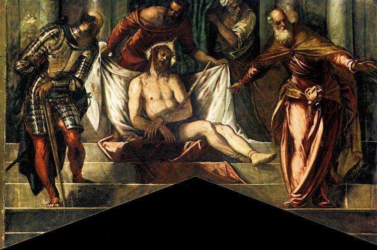 Ecce Homo, 1566 - 1567 - Tintoretto