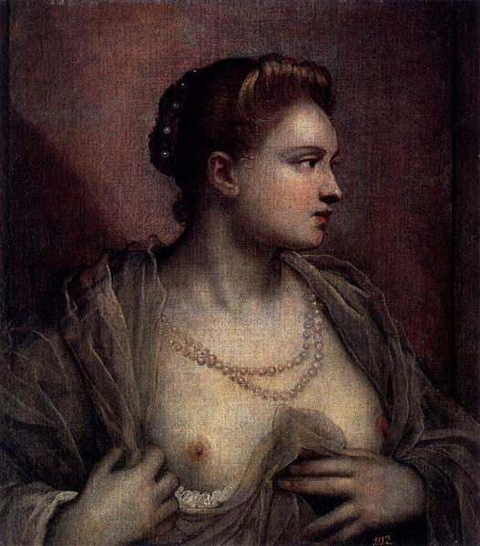 Portrait of a Woman Revealing Her Breasts, c.1570 - Tintoretto